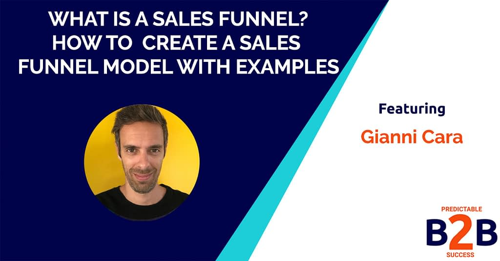 What is a Sales Funnel? How to Create a Sales Funnel Model with Examples
