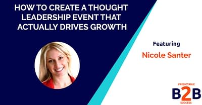 How to create a thought leadership event that actually drives growth