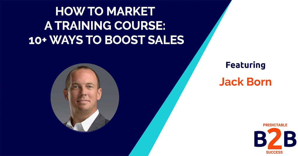 How to Market a Training Course: 10+ Ways to Boost Sales