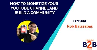 how to monetize your YouTube channel and build a community