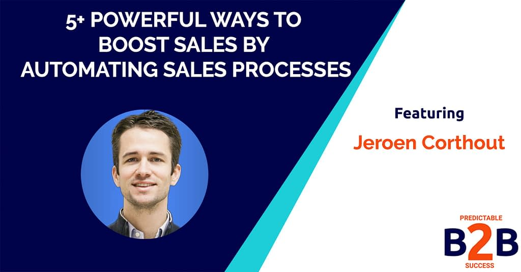 5+ Powerful Ways to Boost Sales by Automating Sales Processes