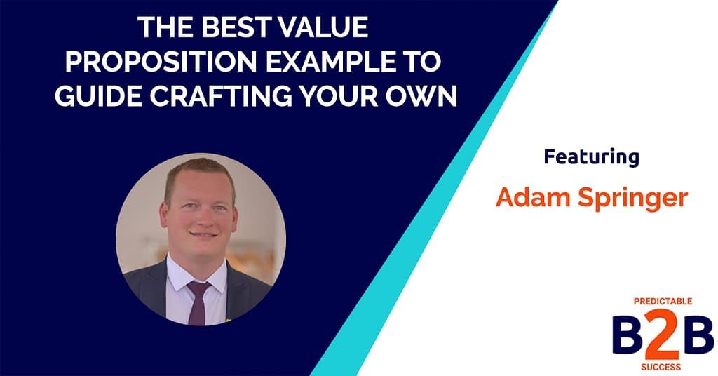 The Best Value Proposition Example to Guide Crafting Your Own