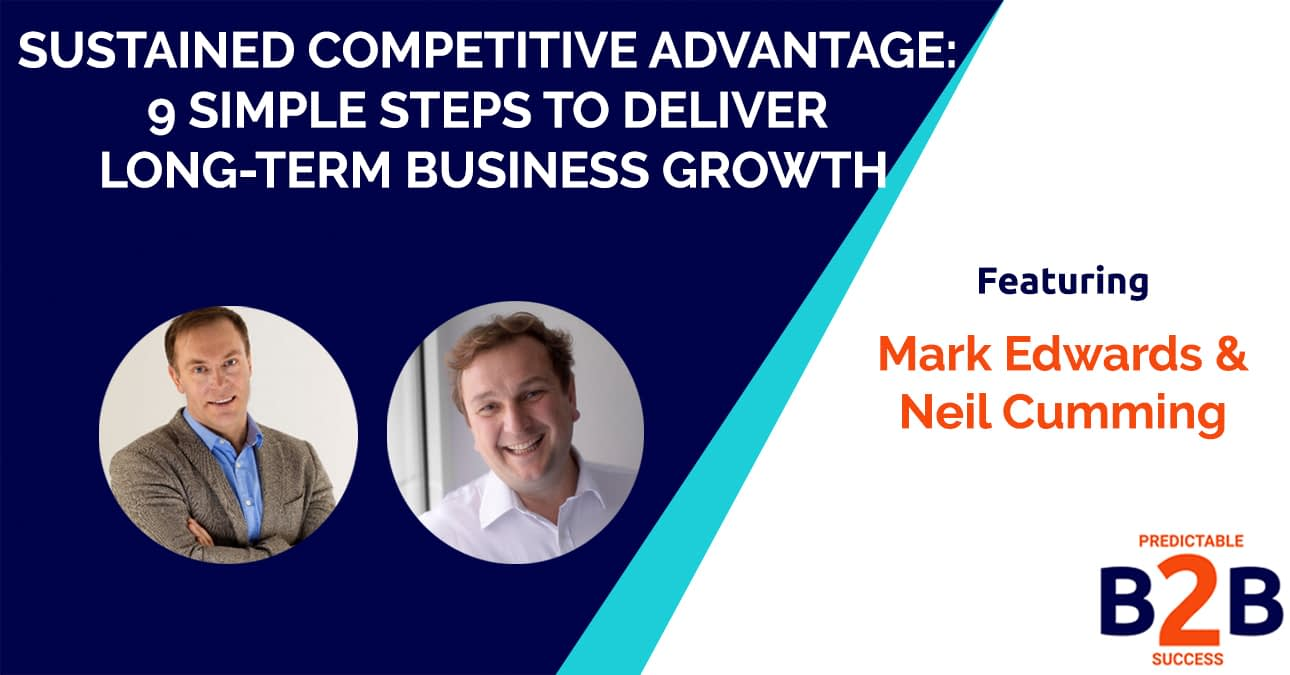 sustained competitive advantage- 9 simple steps to deliver long-term business growth