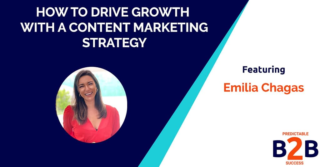 How to Drive Growth With a Content Marketing Strategy