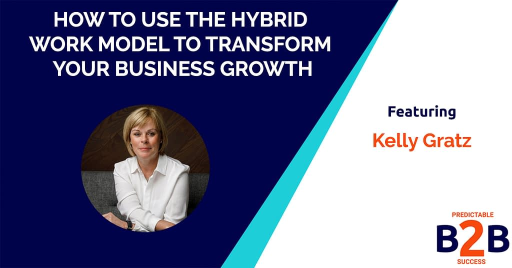 How to use the hybrid work model to transform your business growth