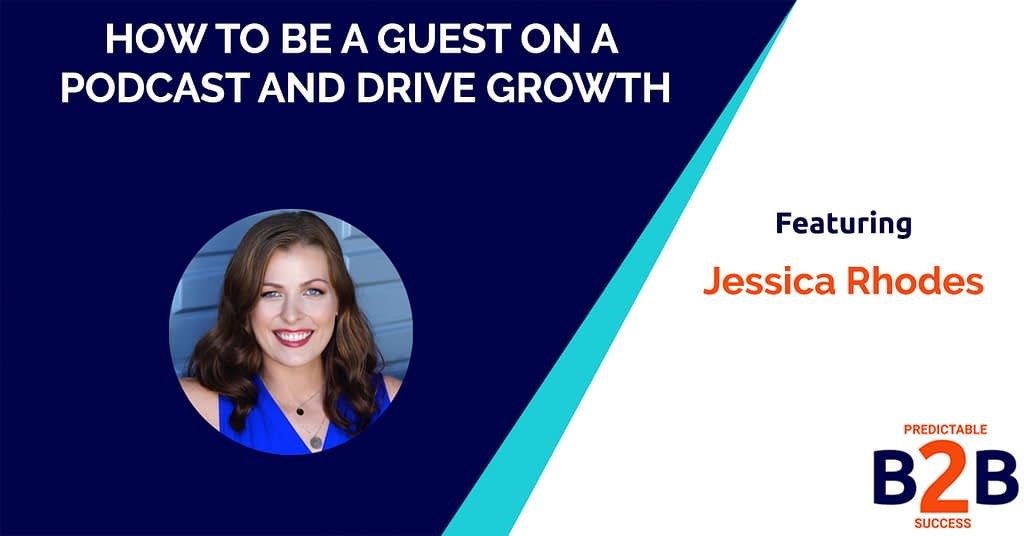 How to be a Guest on a Podcast and Drive Growth