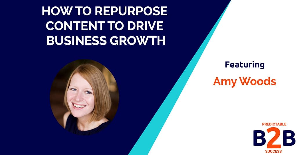 how to repurpose content to drive business growth