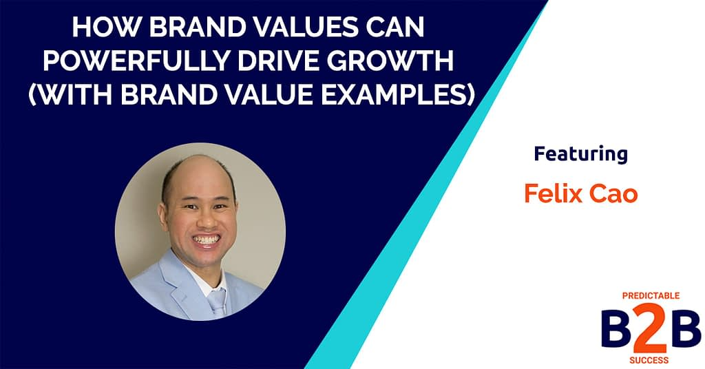 How Brand Values Can Powerfully Drive Growth (With Brand Value Examples)