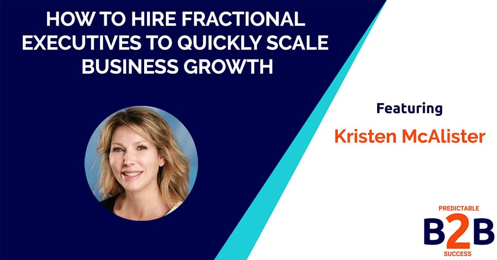 How to Hire Fractional Executives to Quickly Scale Business Growth