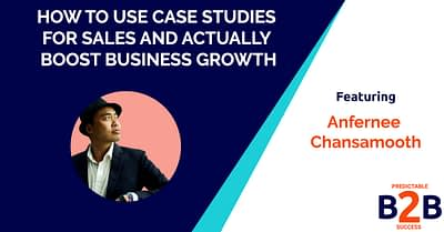 How to Use Case Studies for Sales and Actually Boost Business Growth