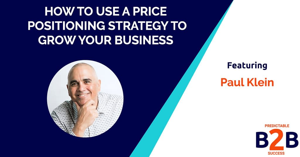 How to Use a Price Positioning Strategy to Grow Your Business