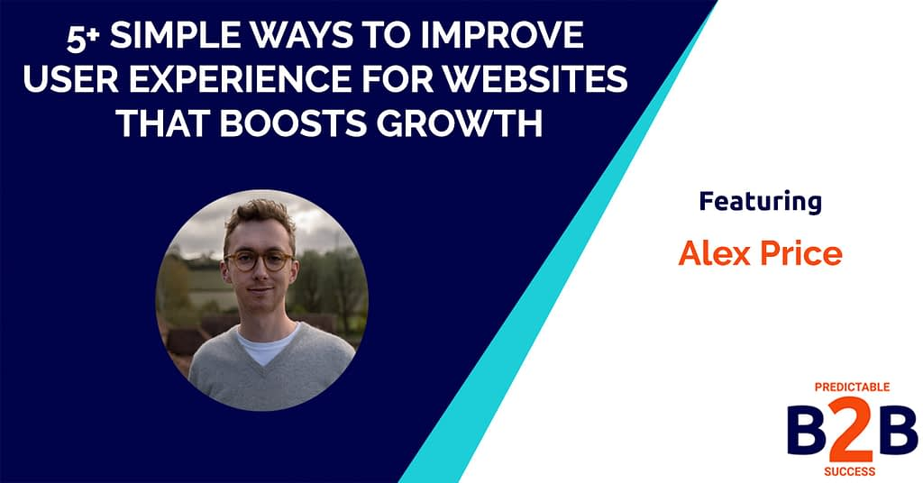5+ Simple Ways to Improve User Experience For Websites That Boosts Growth