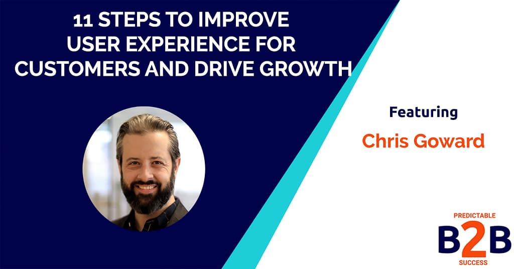11 Steps to Improve User Experience for Customers and Drive Growth