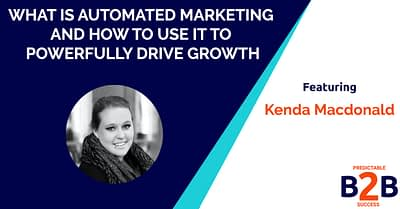 What is automated marketing and how to use it to powerfully drive growth