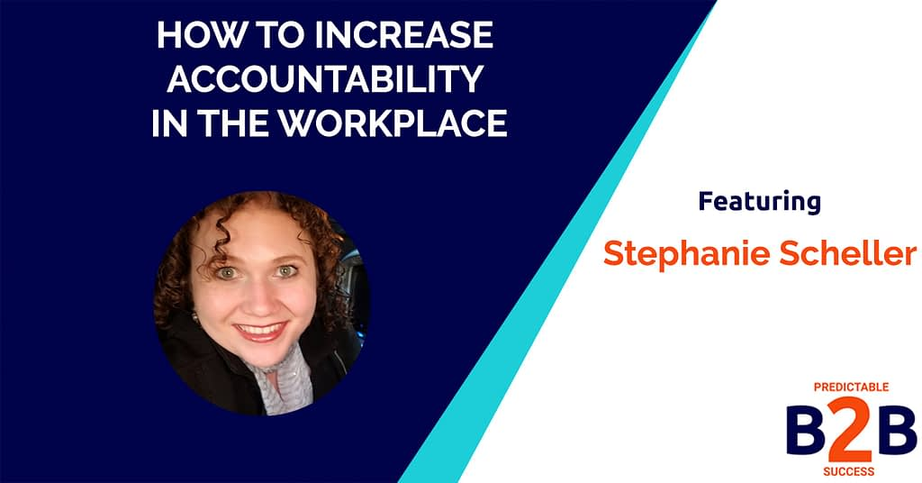 How to Increase Accountability in the Workplace – 7 Ways to Boost Growth