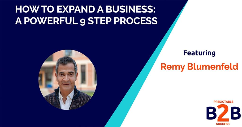 How to Expand a Business: A Powerful 9 Step Process