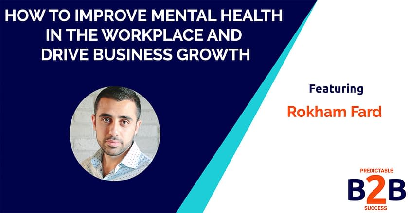 How to Improve Mental Health in The Workplace and Drive Business Growth