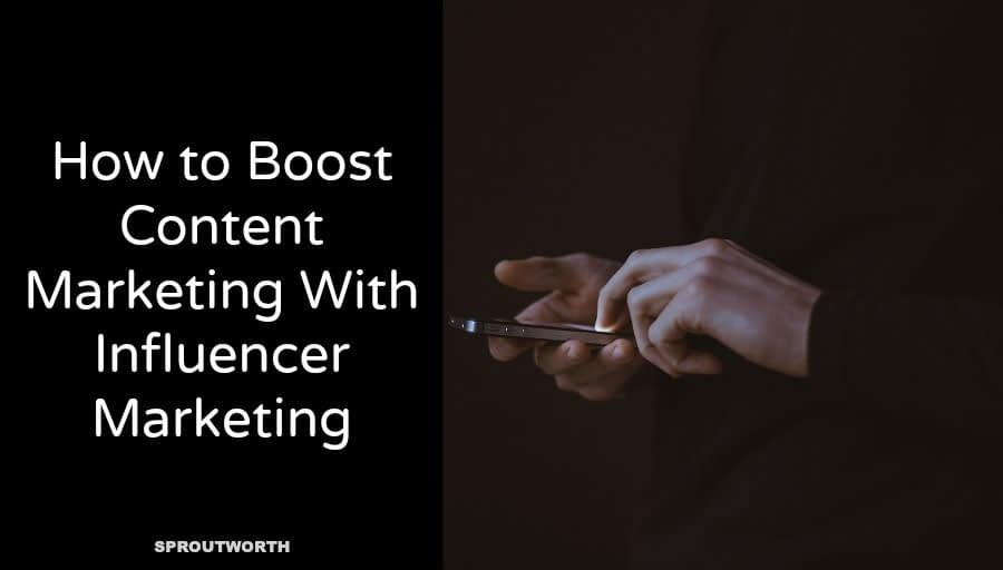 How to Boost Content Marketing and Links With Influencers