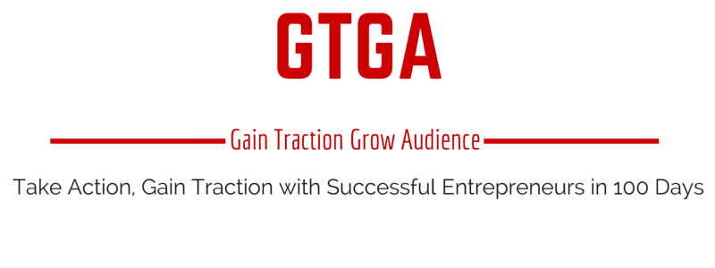 Gain Traction Grow Audience