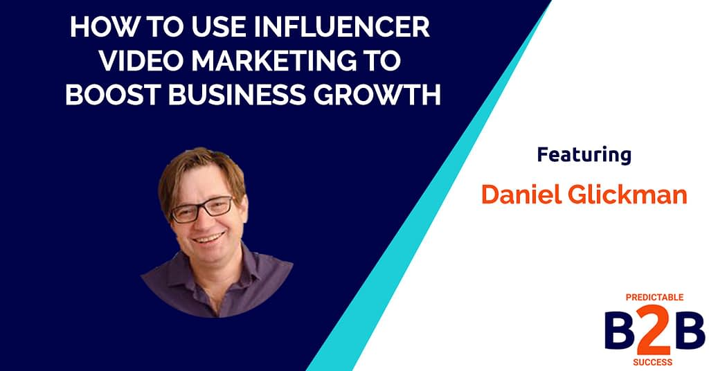 How to Use Influencer Video Marketing to Boost Business Growth
