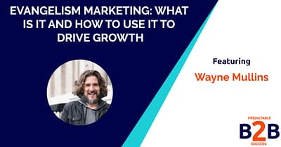 Evangelism Marketing: What is it And How to Use it to Drive Growth