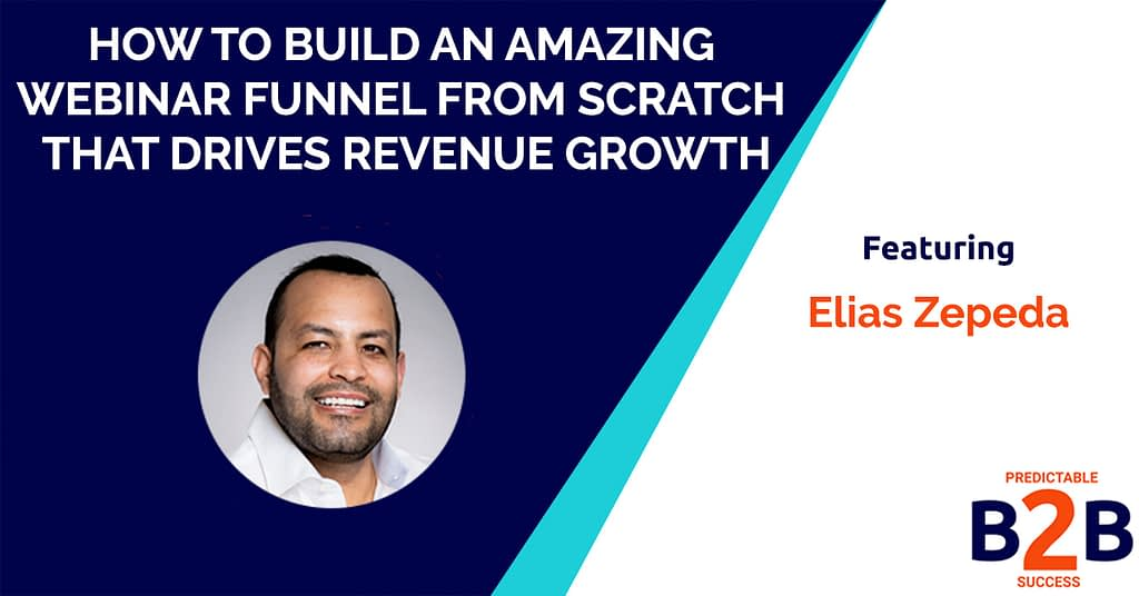 How to build an amazing webinar funnel from scratch that drives revenue growth