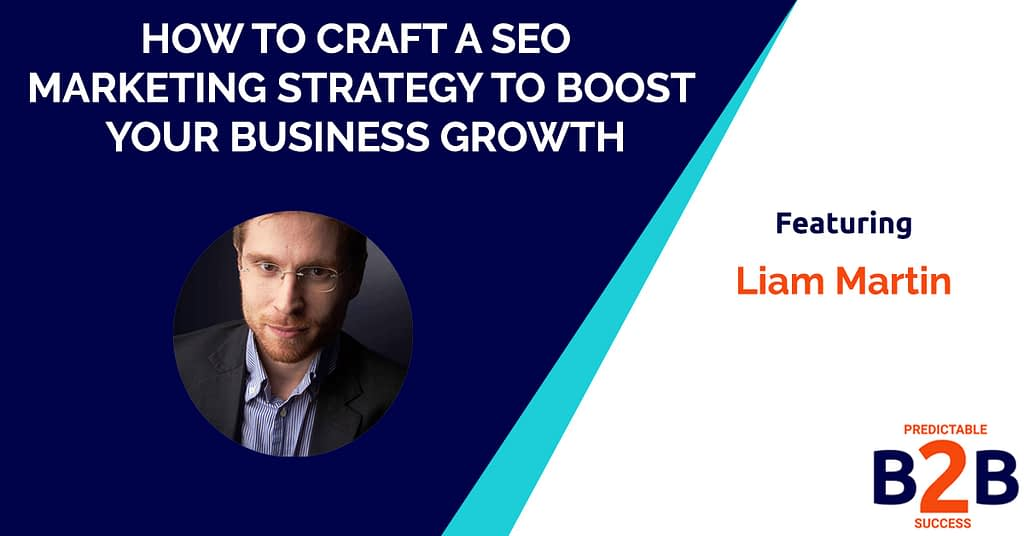 How to Craft a SEO Marketing Strategy to Boost Your Business Growth