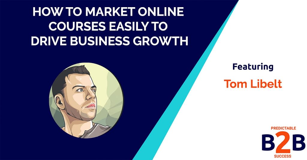 How to Market Online Courses Easily to Drive Business Growth