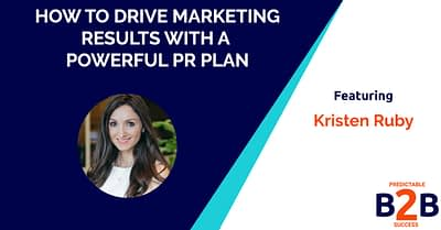 how to drive marketing results with a powerful PR plan