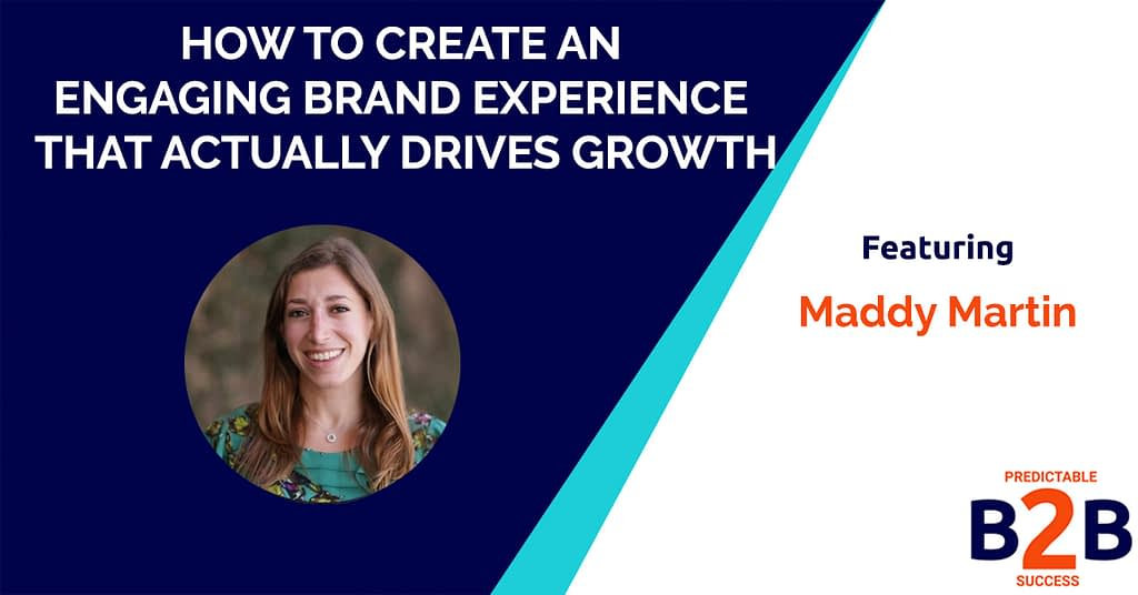 How to Create an Engaging Brand Experience That Actually Drives Growth