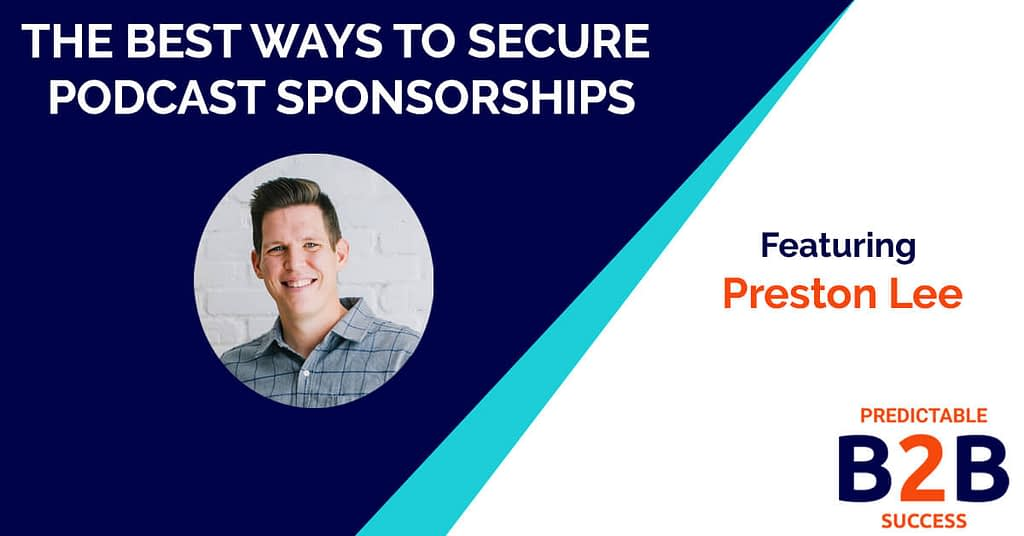 The best ways to secure podcast sponsorships