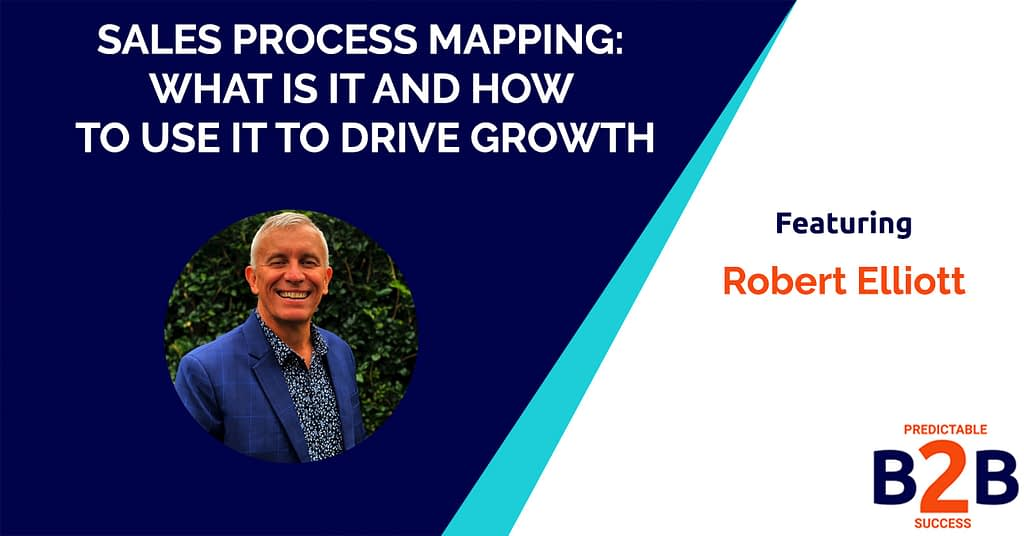 Sales Process Mapping: What is it And How to Use it to Drive Growth