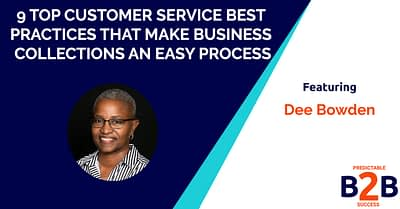 9 top customer service best practices that make business collections an easy process